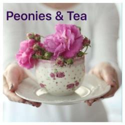 TEA & TESTIMONIES-PEONIES & TEA